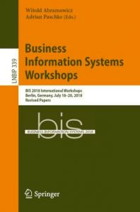 Business Information Systems Workshops - Lecture Notes in Business Information Processing